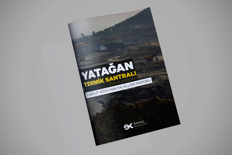 Yatağan Environmental Rights Abuses // Report – Ekoloji Kolektifi
